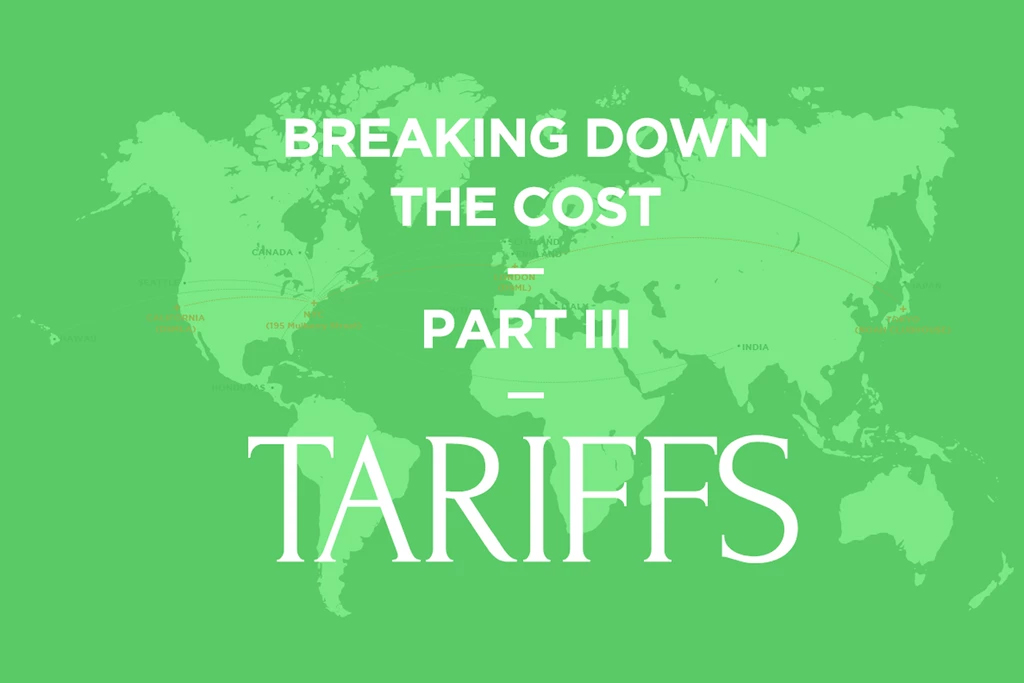 Breaking Down The Cost: Tariffs